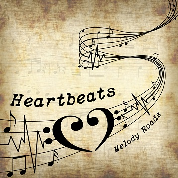 Heartbeats - Melody Roads